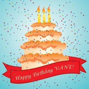 Happy Birthday Vane